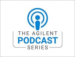 Agilent Podcast Series