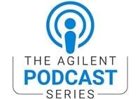 Agilent Podcast Series